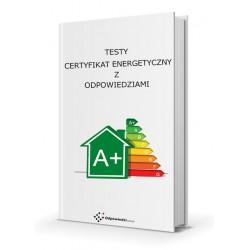 Testy certyfikat energetyczny  - Uprawnienia energetyczne